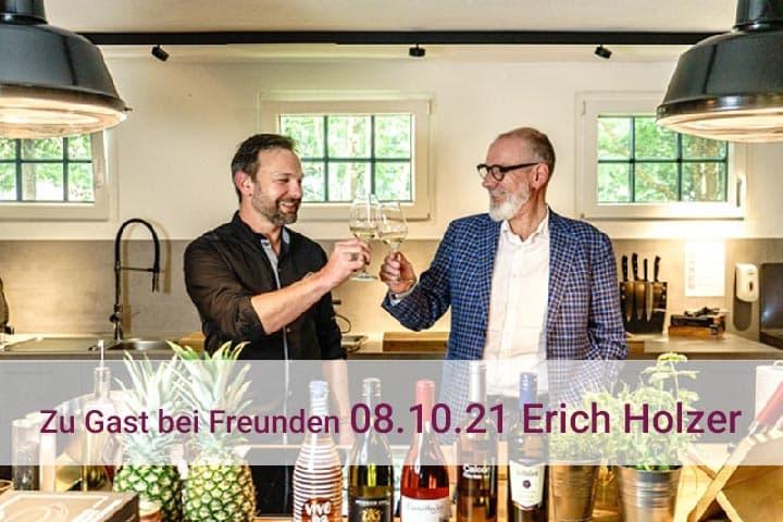 Zu Gast bei Freunden   Erich Holzer