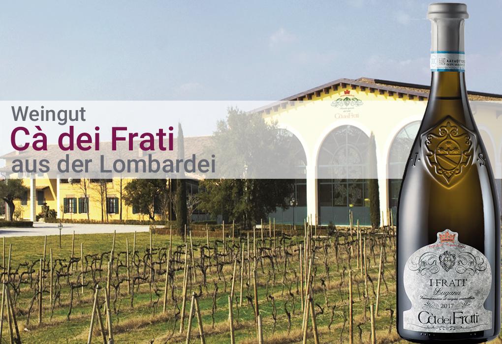 Weingut Ca dei Frati Italien Lombardei Weißwein Rotwein Rose trocken