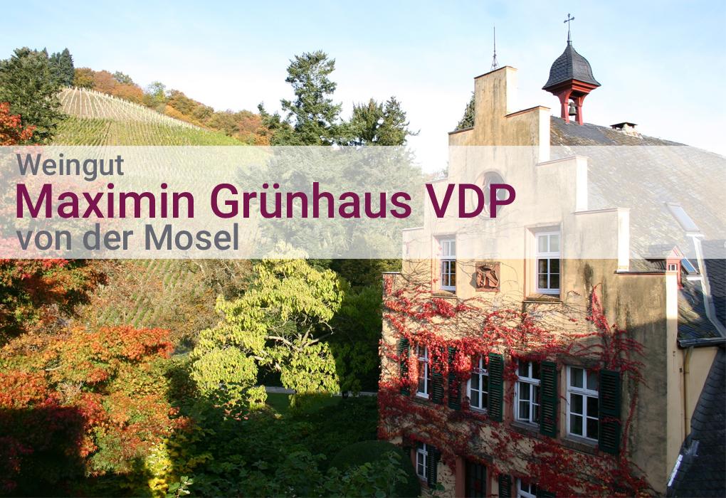 Weingut Maximin Grünhaus VDP Mosel Riesling Steillage