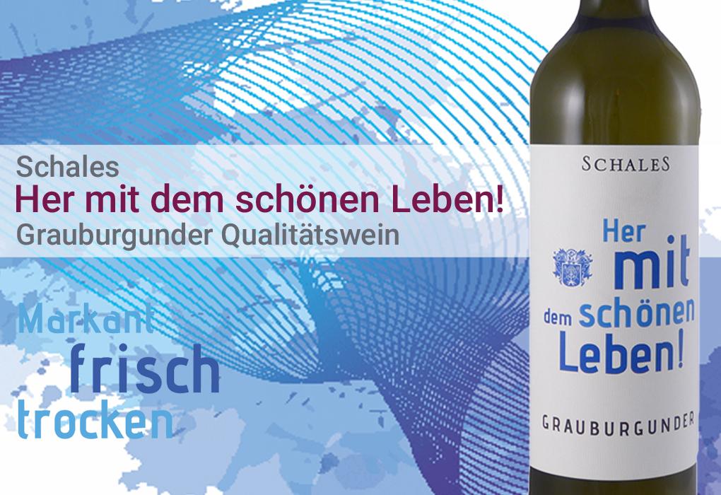 Schales Her mit dem schönen Leben! Qualitätswein Deutschland Rheinhessen Weißwein trocken